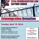 Crimmigration Law Lecture Series Continues April 19